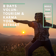 Eco-Logic Yoga arrangement: 8 days Voluntourism and Karma yoga