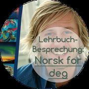 """Review des Norwegisch-Lehrwerks """"Norsk for deg"""""""