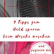 9 Tipps zum Geld sparen beim Wäsche waschen