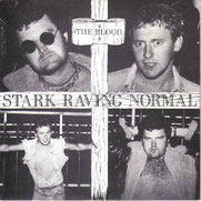 THE BLOOD. - Stark Raving Normal