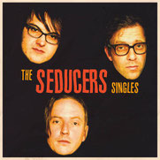 THE SEDUCERS - The Singles