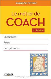 """Le métier de coach. Très bon complément de """"Devenez manager coach"""""""
