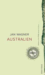 Cover Gedichtband Australien. Lyrik Jan Wagner