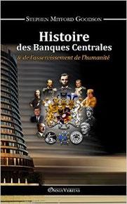 Histoire des banques centrales, Stephen Mitford Goodson (2015)