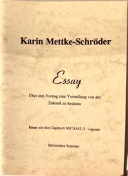 Karin Mettke-Schröder/Essay aus dem Gigabuch Michael/1997