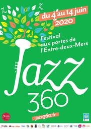 Affiche Festival JAZZ360 2020 reporté du 3 au 13 juin 2021, votre festival aux Portes de l'Etre-Deux-Mers