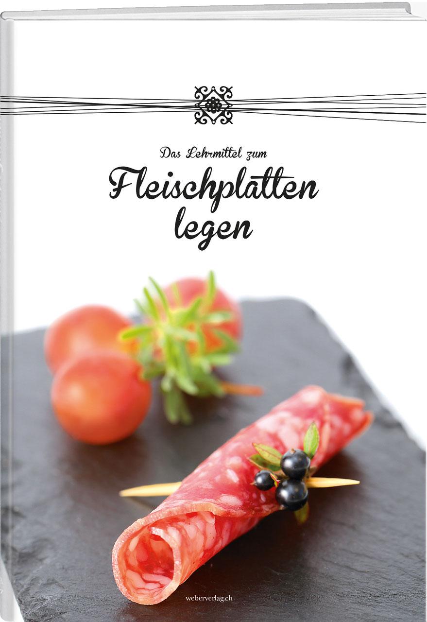 Das Lehrmittel zum Fleischplatten legen - Werd Verlag   Aktuelle ...