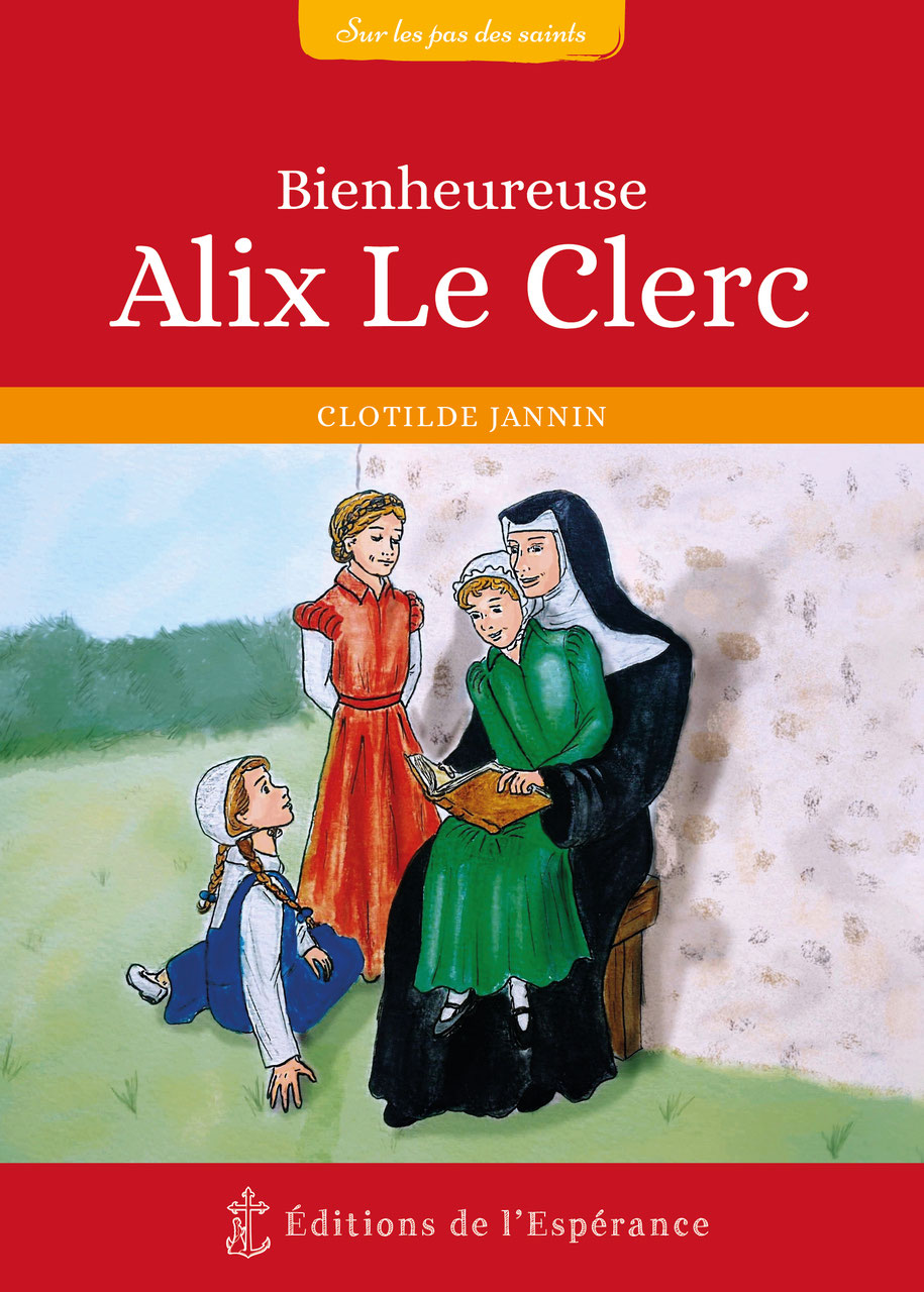Mon livre sur Bienheureuse Alix