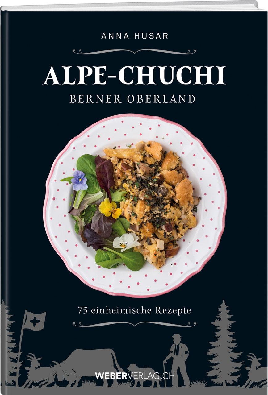ALPE-CHUCHI BERNER OBERLAND - WERD & WEBER VERLAG AG SCHWEIZ, BÜCHER ...