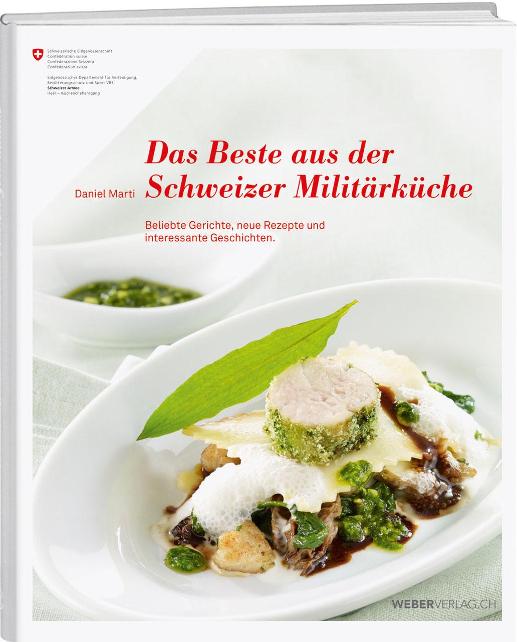 DAS BESTE AUS DER SCHWEIZER MILITÄRKÜCHE - WERD & WEBER VERLAG AG ...