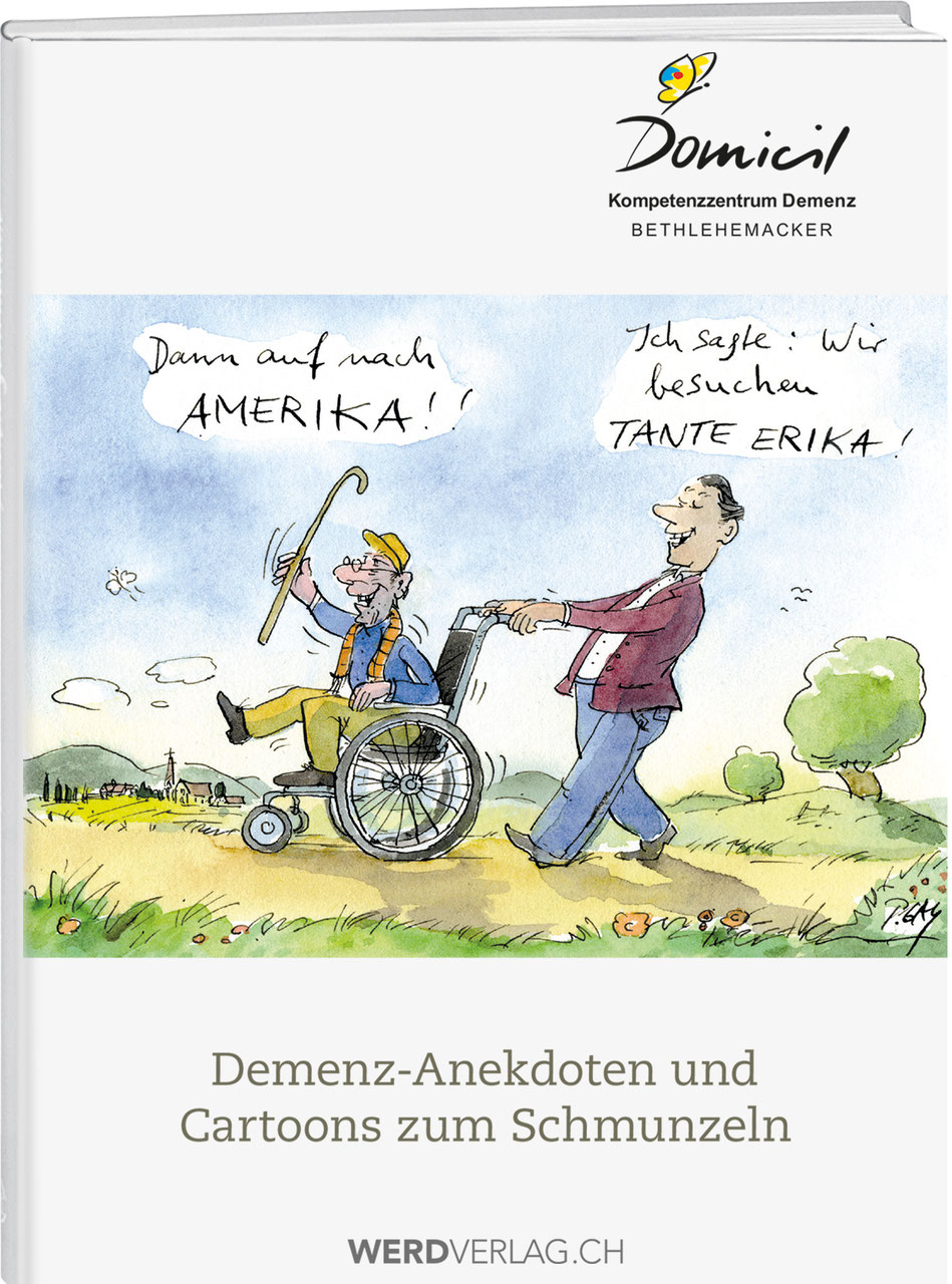 Prächtig Demenz-Anekdoten und Cartoons zum Schmunzeln - Weber Verlag &HD_34