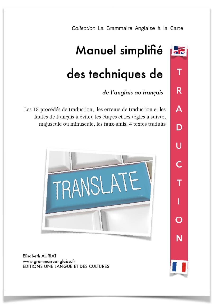 Manuel Des Techniques De Traduction Uk Fr Grammaire Anglaise Vocabulaire Anglais Tous Niveaux