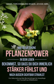 Gesund mit Wildpflanzen