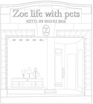 Zoe life with pets - Zoe life with pets