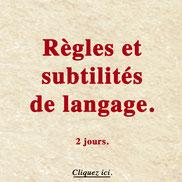 Règles et subtilités de langage français