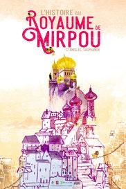 L'histoire du royaume de Mirpou