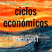 Enlace a recursos sobre ciclos económicos
