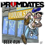 The Promdates - Beer run