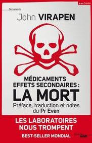 Médicaments, effets secondaires : La mort. John Virapen (2014)