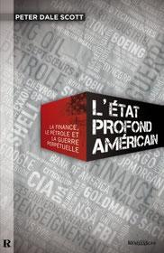 L'Etat profond américain, Peter Dale Scott (2015)