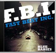 F.B.I., Blue Babies, 2007