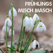 Frühlings Misch Masch