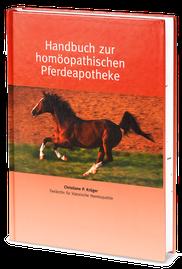 Handbuch zur homöopathischen Pferdeapotheke