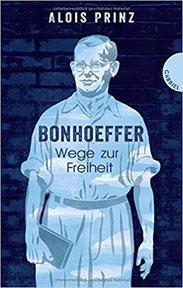 Wege zur Freiheit - Bonhoeffer (Affiliate-Link *)