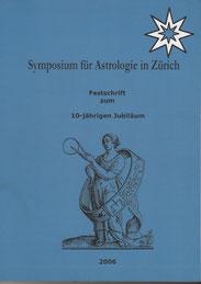 Festschrift zum 10-jährigen Jubiläum der Astrologischen Gesellschaft Zürich (Hersg.) RA Margarethe Laurent-Cuntz und Rebekka Will