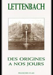 Lettenbach des origines a nos jours Francois Clad verreries saint quirin lettenbach lorraine