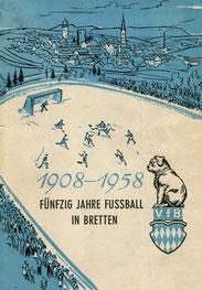 """""""50 Jahre Fussball in Bretten""""  Festschrift von 1958"""