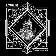 LORELEI - Cœur D'Acier
