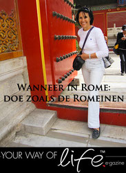 Gonnie Klein Rouweler, Column Your Way of Life E-gazine; Wanneer in Rome, doe als de Romeinen