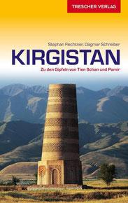 Kirgistan - Zu den Gipfeln von Tien Schan und Pamir,  Reiseführer von Thomas Scholl