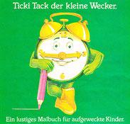 Kinderwecker Ticki Tack und das Malbüchlein, mit dem alles begann