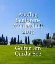 Ausflug Seniorenmannschaft 2013 Garda-See Clubmeisterschaften 2014 Einzel Tag 2 Golf-Club Freudenstadt Foto stormpic Rainer Sturm
