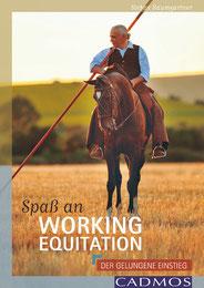 Spaß an Working Equitation, Stefan Baumgartner, Cadmos Verlag