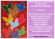 Oprah Winfrey - Noble Soul by Jean Paul Wabotaï  2020