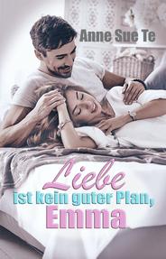 Buch: Liebe ist kein guter Plan, Emma - Romance