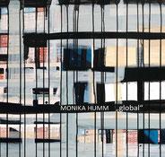 """Monika Humm """"Global"""", Ausstellungskatalog, Monographie, 64 Seiten, 2009"""