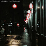 MANNEQUIN - From A Distance