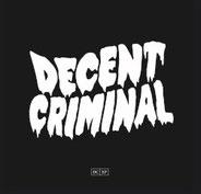 Decent Criminal - DC