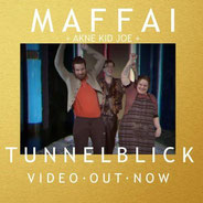 MAFFAI feat. Akne Kid Joe - Tunnelblick