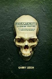 Le capitalisme un génocide structurel, Gary leech (2012)