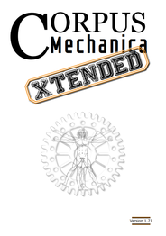 Corpus Mechanica Xtended