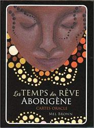 Le temps du rêve aborigène, Pierres de Lumière, tarots, lithothérpie, bien-être, ésotérisme