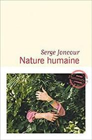 Couverture roman Nature Humaine serge joncour#Noir #Nature #Agriculture par guillaume cherel