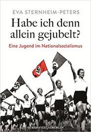 Eine Jugend im Nationalsozialismus | Preis 24,99 € | 12-2015 Europaverlag