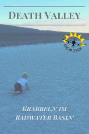 Mit kleinem Kind ins Death Valley reisen.