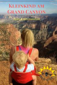 Inffos und Tipps zum Grand Canyon Besuch mit Kind.